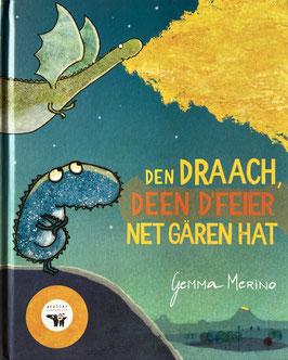 Billerbuch: Den Draach, deen d'Feier net gären hat - Gemma Merino