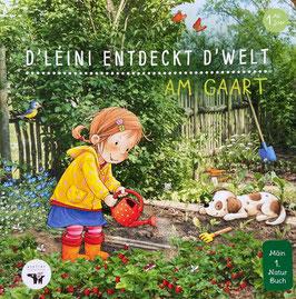 Fonkelneit Pappbillerbuch: D'Léini entdeckt d'Welt am Gaart  (Vun 1 - 6 Joer)