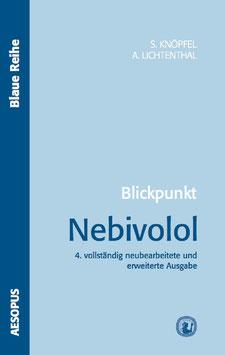 Blickpunkt Nebivolol, 4. Auflage