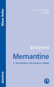 Blickpunkt Memantine, 4. Auflage
