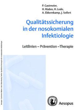 Qualitätssicherung in der nosokomialen Infektiologie