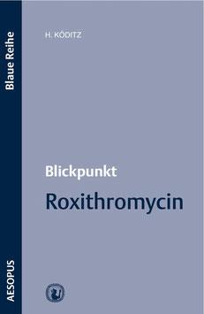 Blickpunkt Roxithromycin