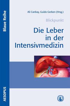Blickpunkt Die Leber in der Intensivmedizin