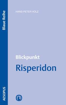 Blickpunkt Risperidon