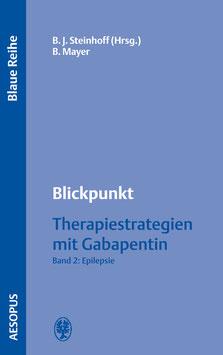 Blickpunkt Therapiestrategien mit Gabapentin Bd. 2