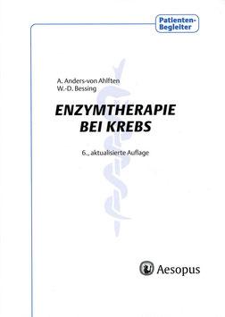 Enzymtherapie bei Krebs, 6. Auflage