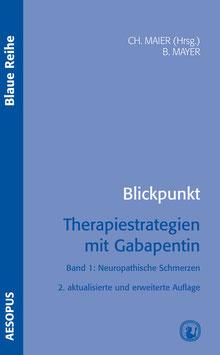 Blickpunkt Therapiestrategien mit Gabapentin Bd. 1, 2. Auflage
