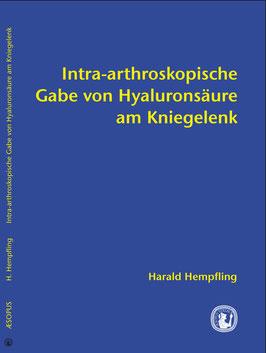 Intra-arthroskopische Gabe von Hyaluronsäure am Kniegelenk