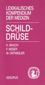 Lexikalisches Kompendium der Medizin: Schilddrüse