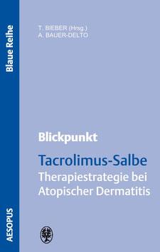 Blickpunkt Tacrolimus-Salbe