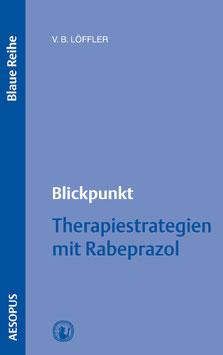 Blickpunkt Therapiestrategien mit Rabeprazol