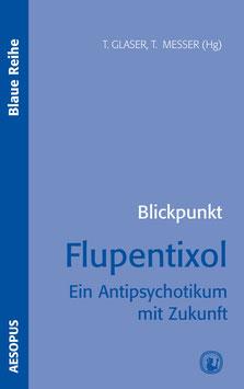 Blickpunkt Flupentixol