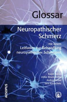 Glossar Neuropathischer Schmerz
