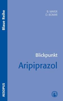 Blickpunkt Aripiprazol