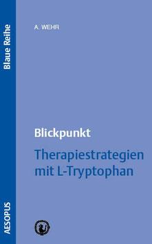 Blickpunkt Therapiestrategien mit L-Tryptophan