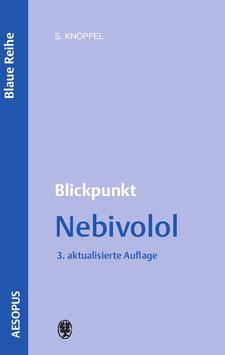 Blickpunkt Nebivolol, 3.Auflage