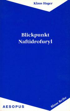 Blickpunkt Naftidrofuryl