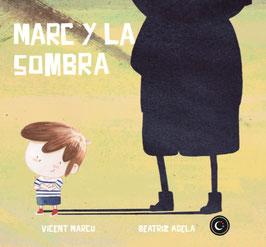 MARC Y LA SOMBRA