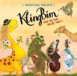 CD Wenn der Floh Walzer tanzt... Fantastische Tierlieder