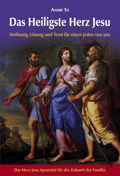 Buch Das Heiligste Herz Jesu - Das Herz Jesu Apostolat für die Zukunft der Familie