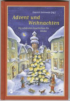 Advent und Weihnachten - Die schönsten Geschichten für Kinder