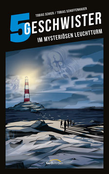 5 Geschwister (Band 11) Im mysteriösen Leuchtturm