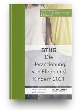 BTHG: Die Heranziehung von Eltern und Kindern - Die neuen Regelungen durch das Angehörigen-Entlastungsgesetz 2021