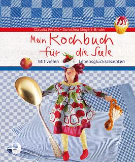 Mein Kochbuch für die Seele