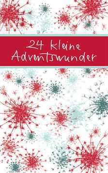 24 kleine Adventswunder - Mini-Adventskalender