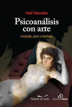Psicoanálisis con arte. Lenguaje, goce y topología