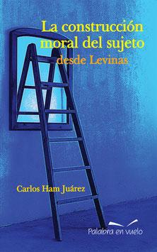 La construcción del sujeto desde Levinas