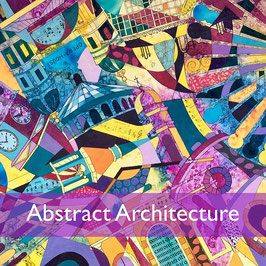 Abstract Architecture Mixed Media Workshop: Saturday 18th September 2021