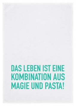 """Geschirrtuch """"Das Leben ist eine Kombination aus Magie und Pasta"""" von 17;30 aus Hamburg"""