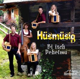 """Hüsmüsig-CD    """"Bi isch Deheimu"""""""