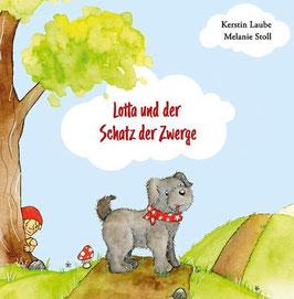 Kinderbuch: Lotta und der Schatz der Zwerge