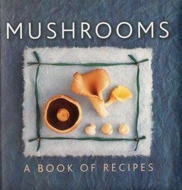 Mushrooms: A Book of Recipes by Helen Sudell