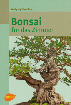 Bonsai für das Zimmer (Bonsai Buch)