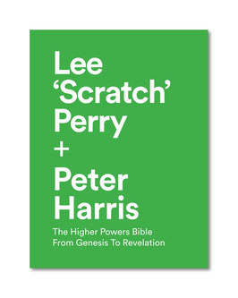 "Lee Scratch Perry & Peter Harris  "" The Higher Powers Bible From Genesis To Revelation"