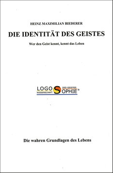 Logosophie - Die Identität des Geistes