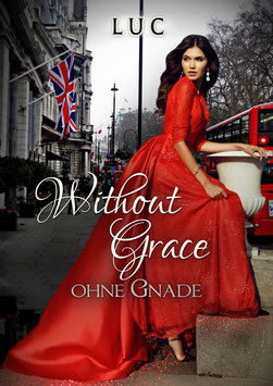 Without Grace - Ohne Gnade