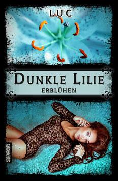 Dunkle Lilie - Erblühen