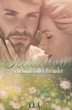 Seduction - geheimnisvoller Fremder