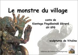 Le monstre du village