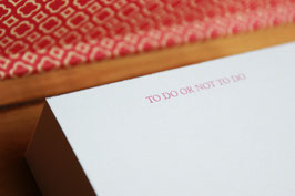 """TO DO OR NOT TO DO"" - 3 cm DICKER NOTIZBLOCK -quadratisch klein (9,8 x 9,8 cm)"