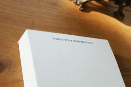 """""""THOUGHTS & INSPIRATIONS""""  -  3 cm DICKER NOTIZBLOCK - quadratisch groß (15 x 15 cm)"""
