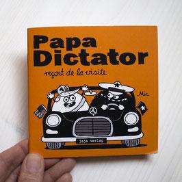 Papa Dictator reçoit de la visite FR