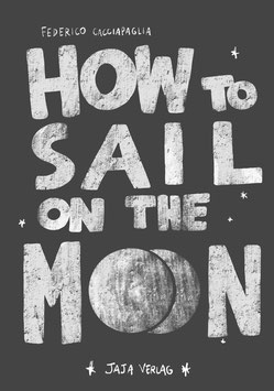 How to sail on the moon