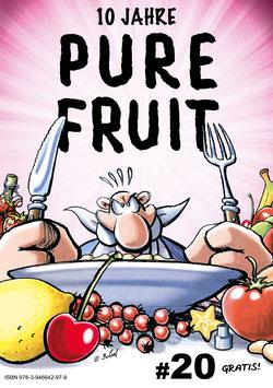 Purefruit #20 10 Jahre Purefruit