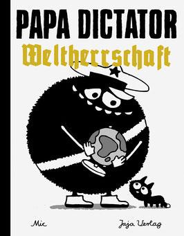 Papa Dictator – Weltherrschaft