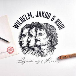 """WILHELM, JAKOB & RUDI - Legends of Hanau"""